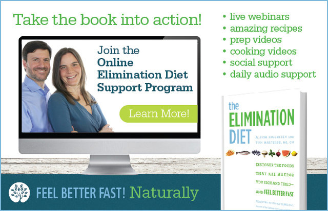 Do you want to change your life using the power of food? Food has the power to heal, and the power to harm. But how do you know which foods are causing your symptoms, and which foods are contributing to your health and well-being? Welcome to The Elimination Diet—a tool that's been used by functional medicine practitioners for years to help people determine which foods they should eat, and which foods they should avoid. We've put together an incredible online support program for total success on the Eliminat