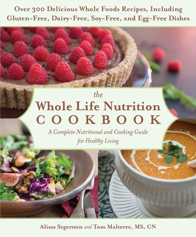 The whole life nutrition cookbook whole life nutrition forumfinder Image collections